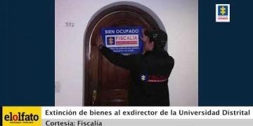 Embedded thumbnail for Bienes del exdirector de la Universidad Distrital fueron sometidos a extinción de dominio por corrupción